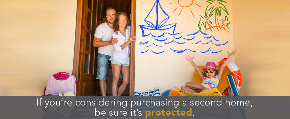 BLOG_If you're considering purchasing a second home be sure its protected