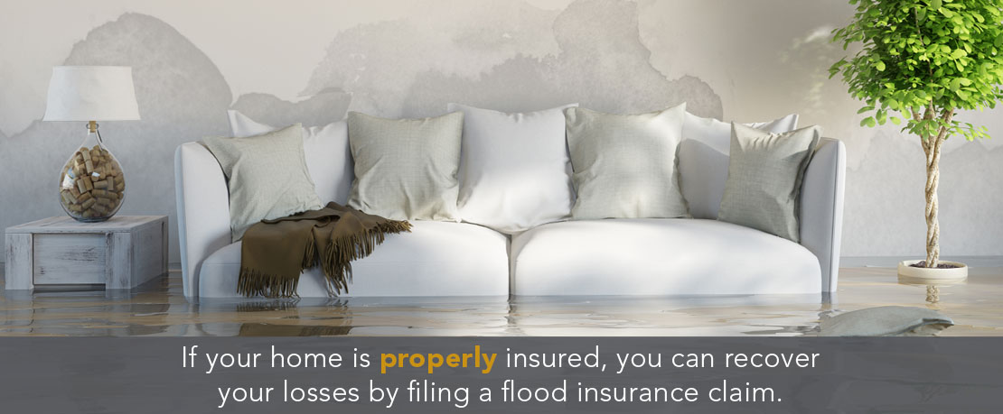 BLOG_If your home is properly insured, you can recover your losses by filing a flood insurance claim