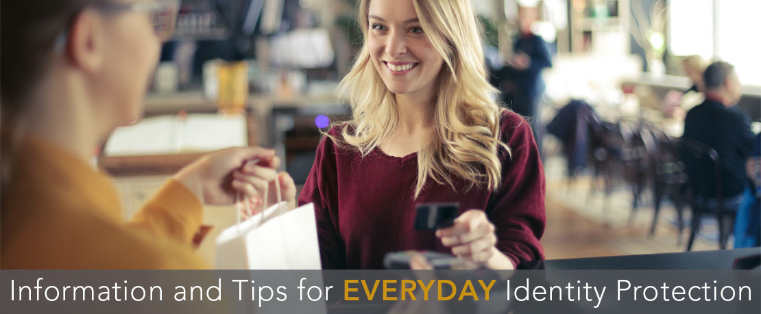 BLOG_Information and Tips for Everyday Identity Protection