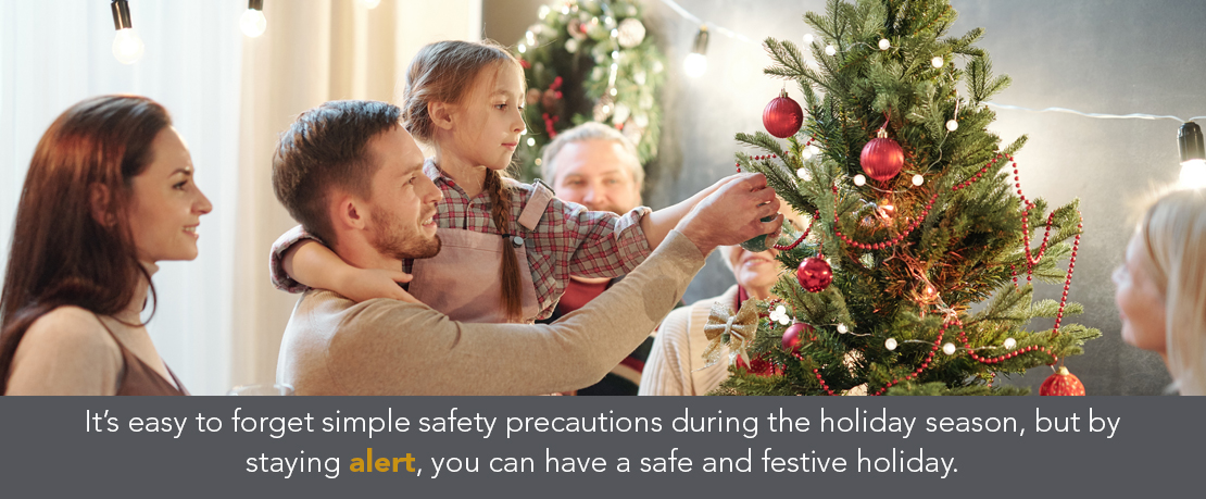 BLOG_It's easy to forget simple safety precautions during the holiday se...