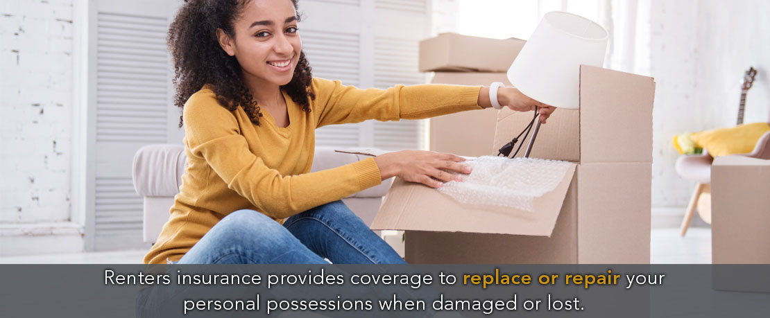BLOG_Renters insurance provides coverage to replace or repair your personal possessions when damaged or lost