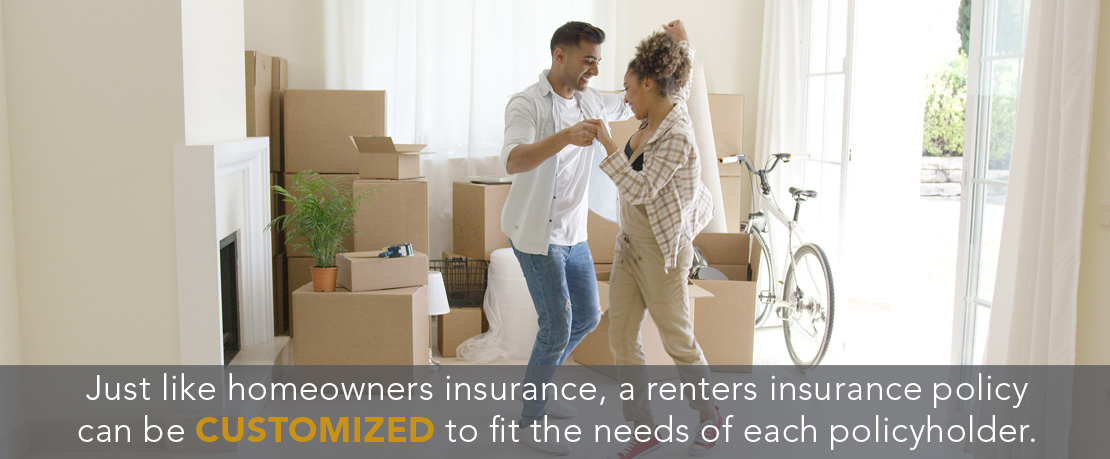 BLOG_Just like homeowners insurance, a renters insurance policy can be customized